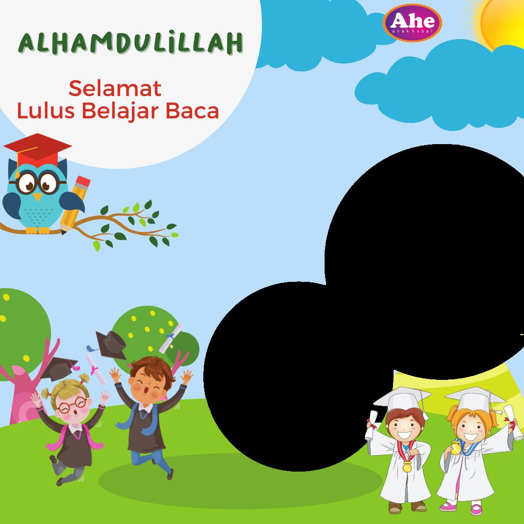 Download Twibbon Lulus Belajar Baca Ahe 686 Keren buatan Yaniek Rahayu Isnaningtyas