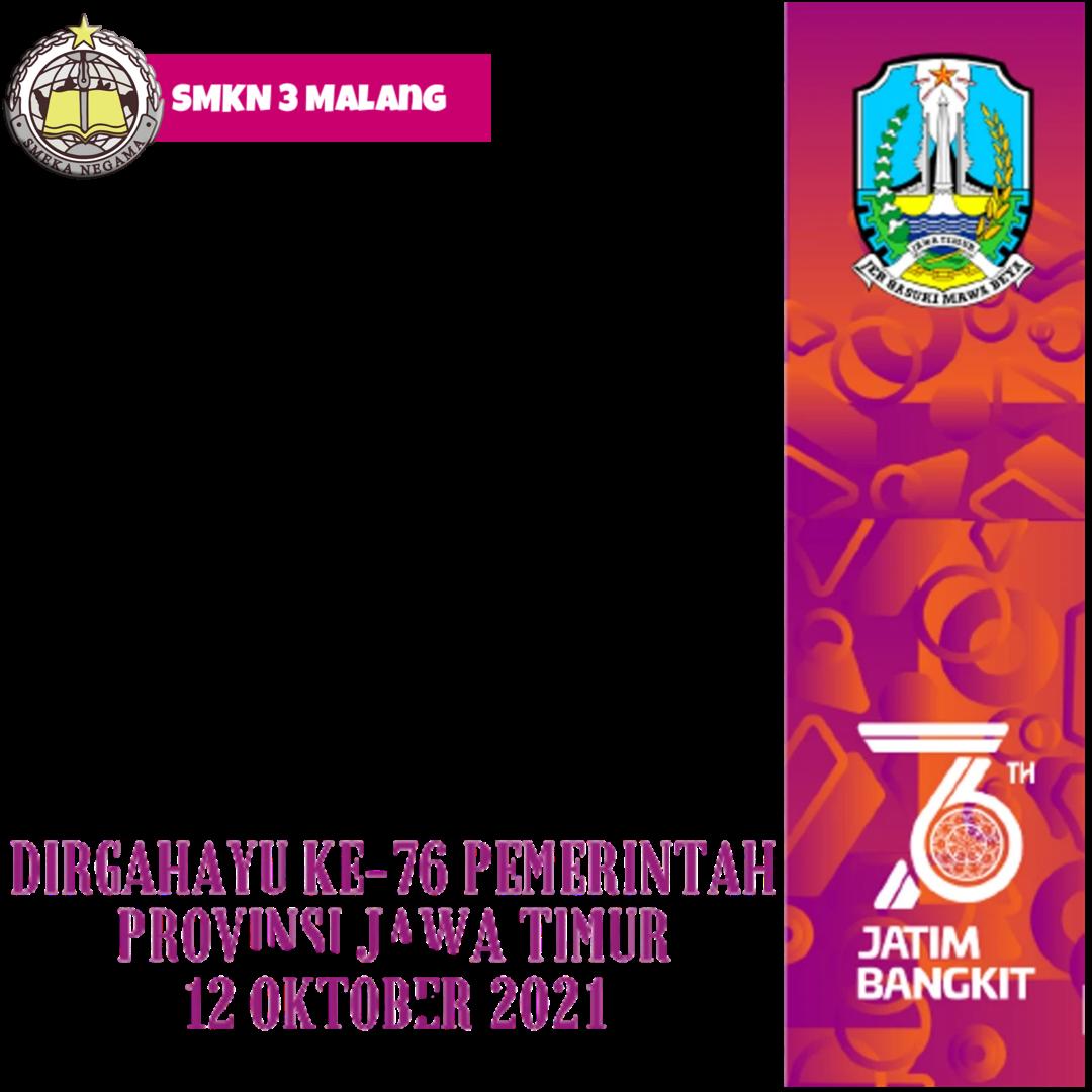 Download Twibbon Peringatan Hari Jadi Jawa Timur 2021 Keren buatan Creative Media of SMK Negeri 3 Malang