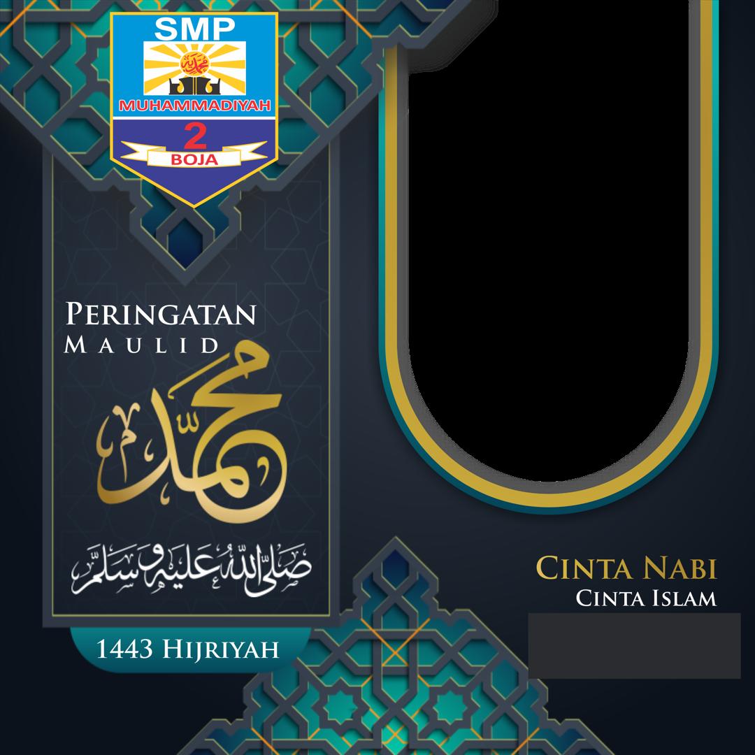 Unduh Twibbon Peringatan Maulid Nabi Muhammad SAW 1443 H Gratis buatan SMP MUHA2BOJA