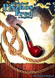 Jene Rejte: Kapetan Prljavi Fred