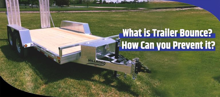 What Is Trailer Bounce and How Can You Prevent It