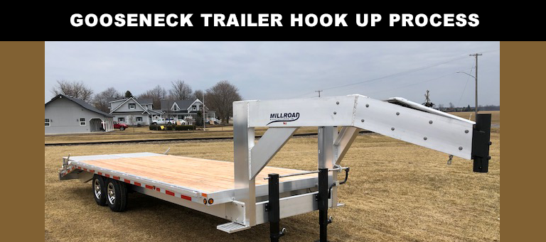 How to Hook up a Gooseneck Trailer