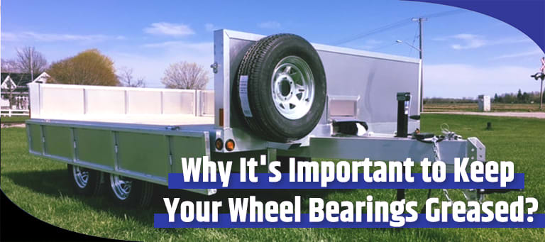 Why Its Important To Keep Your Wheel Bearings Greased