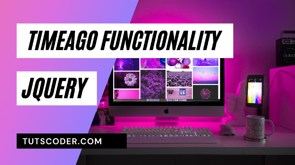 How To Create Timeago Functionality using jQuery