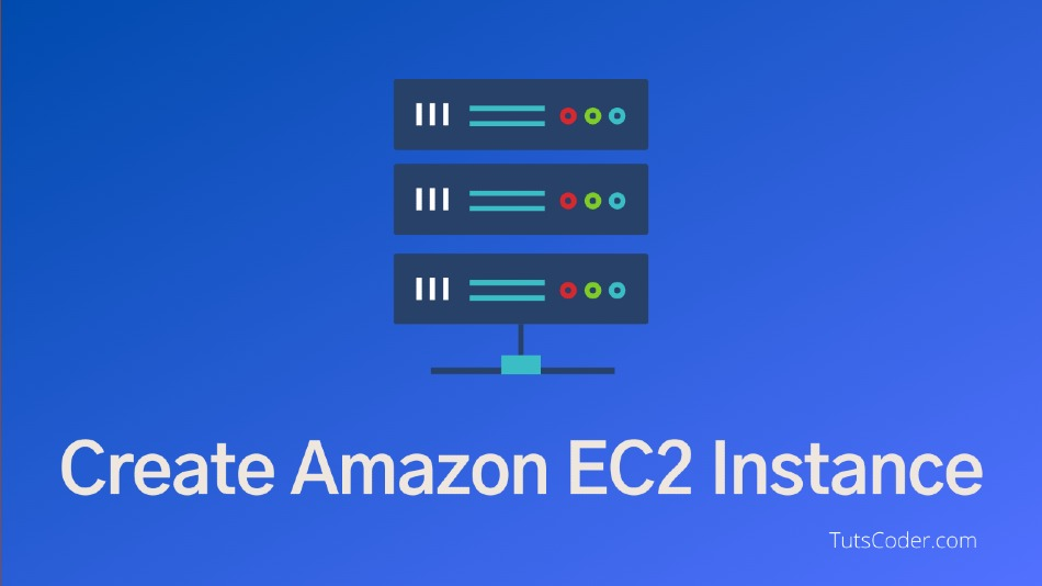 How to create EC2 instace in AWS