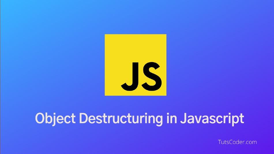 object destructuring javascript