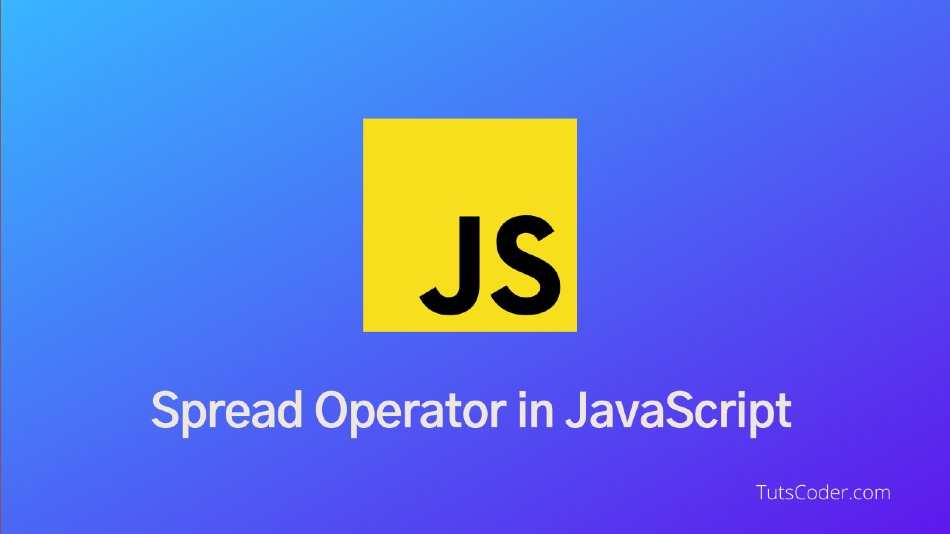 Spread Operator in JavaScript