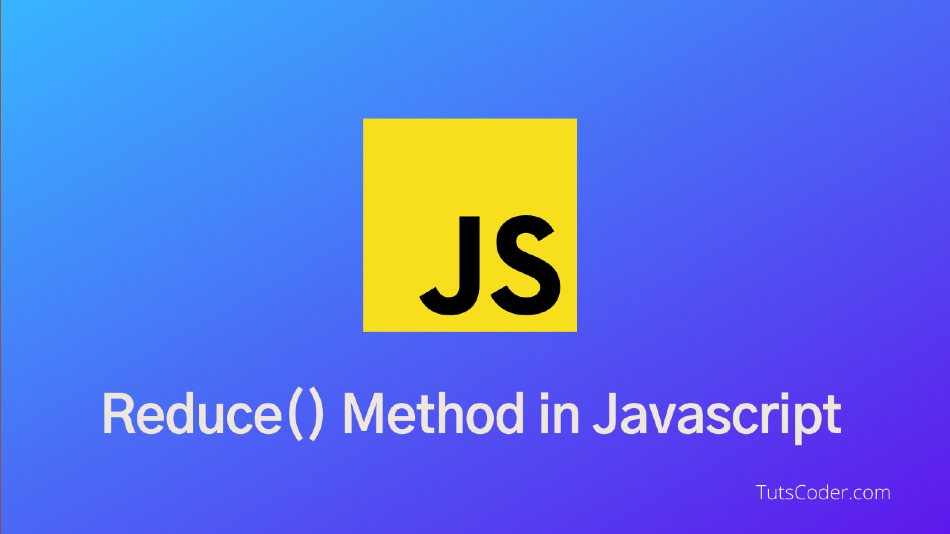 Introduction to Reduce method in JavaScript