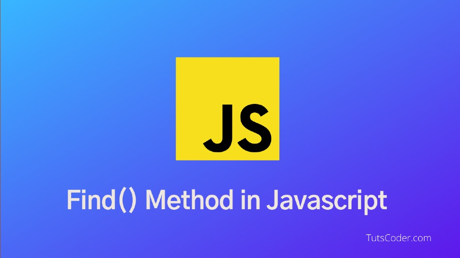 Find method in Javascript