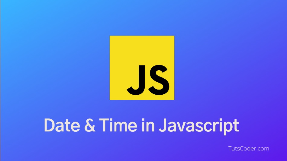Date and Time in Javascipt