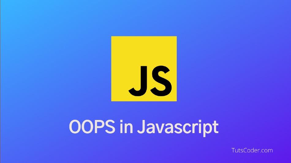 OOPS in Javascript