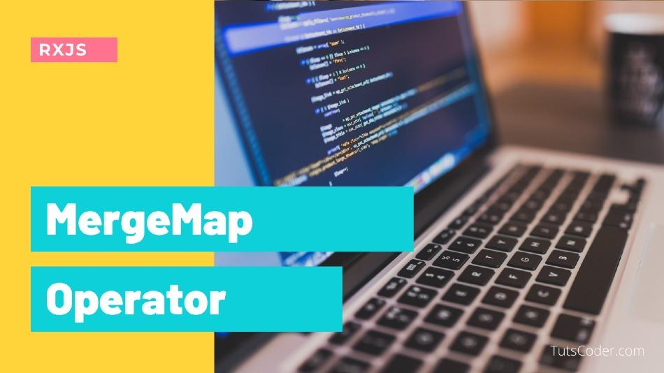 MergeMap Operator