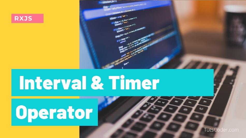 Interval and Timer -  RXJSOperator
