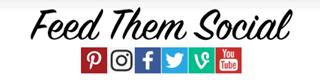 Feed Them Social – Facebook, Instagram, Twitter, Vine, Pinterest, etc
