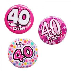 Happy 40th Birthday Badge Pink Design