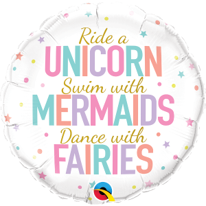 Unicorns, Mermaids and Fairies Foil Balloon 18 Inch