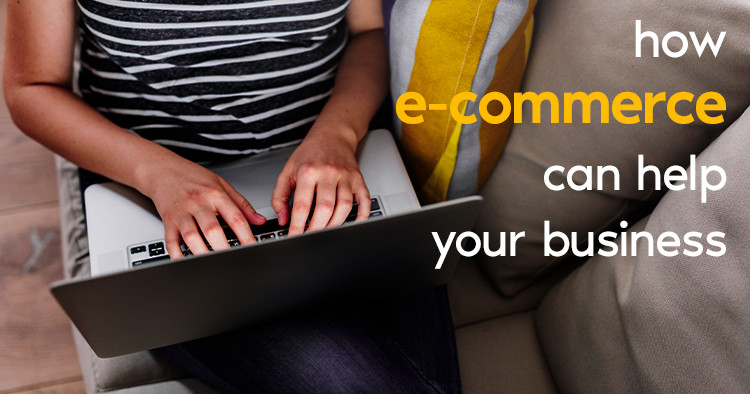 How can an E-commerce site help your business?