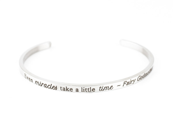 """""""Even miracles take a little time"""" - Fairy God Mother"""