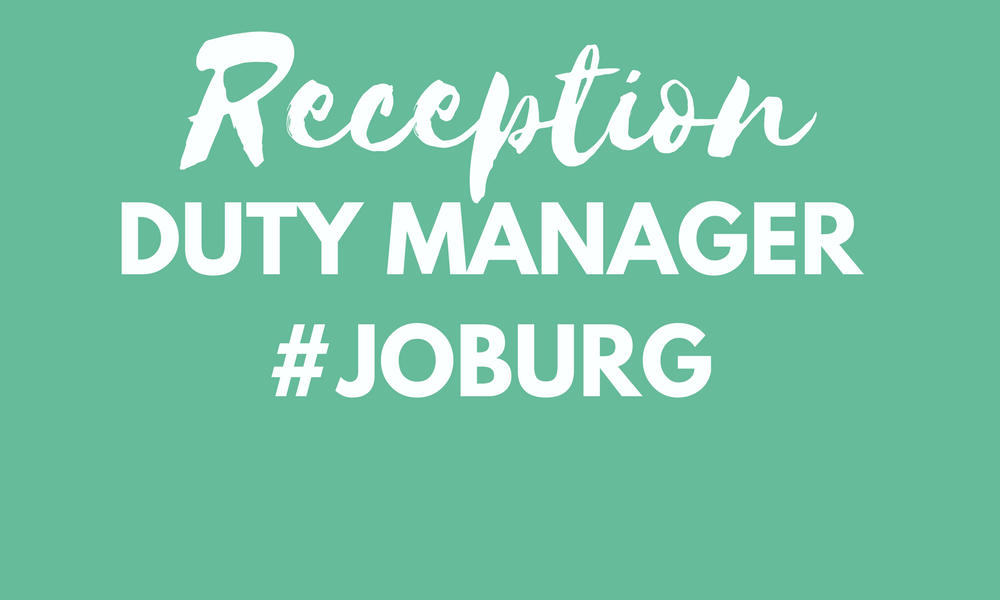 Reception Duty Manager - Joburg