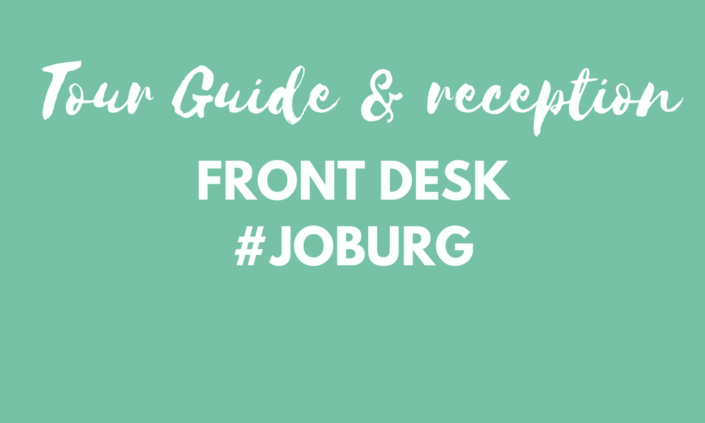 Tour guide & Reception - Joburg