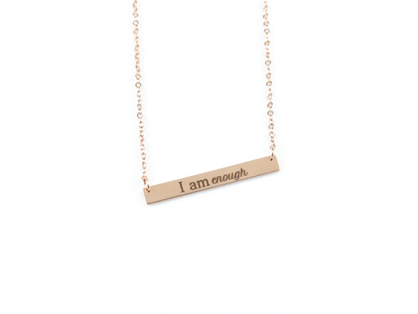 """I Am Enough"" - Horizontal Bar Necklace Rose Gold"