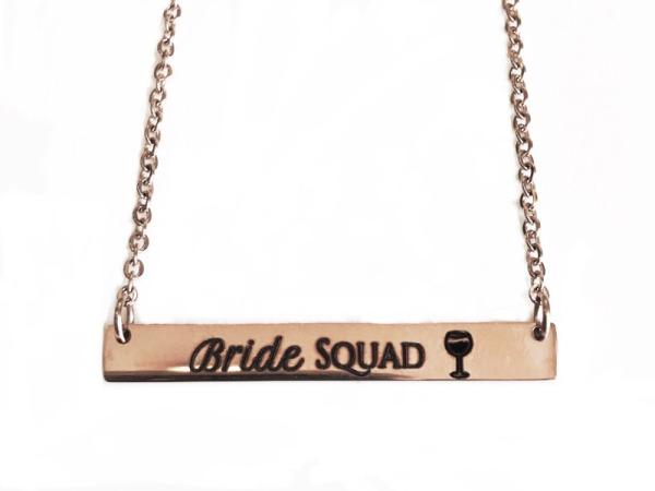 """""""Bride Squad"""""""