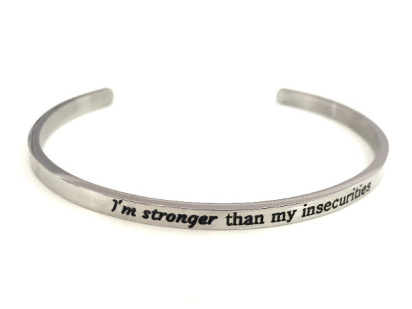 """I am stronger than my insecurities"" Bracelet"