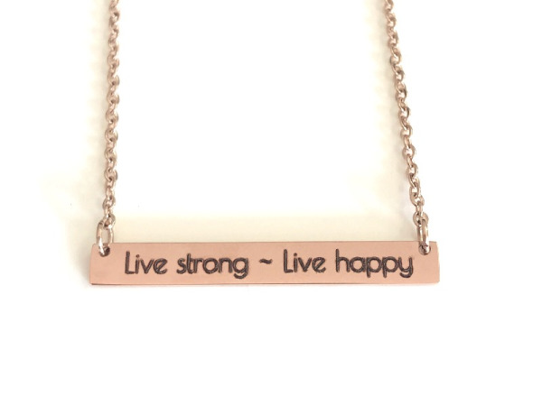 """Live strong - Live happy"""