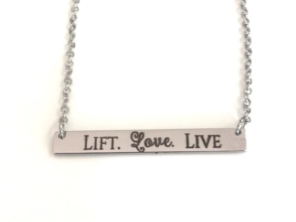 """""""Lift . Love . Live"""""""