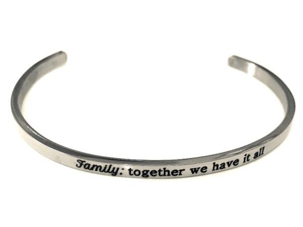 """Family: together we have it all"" Bracelet"