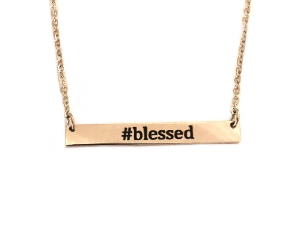 """Blessed"" Rose Gold Horizontal Reminder -Desiree Maple"