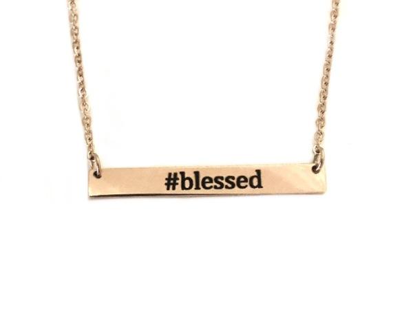 """""""Blessed"""" Rose Gold Horizontal Reminder -Desiree Maple"""