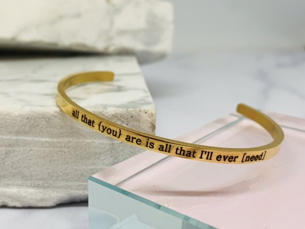 "Yellow Gold Samsara Bracelet "" All that you are is all that I will ever need"""