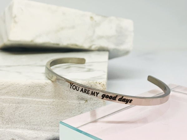 """ You are my good days"" Samsara bracelet"