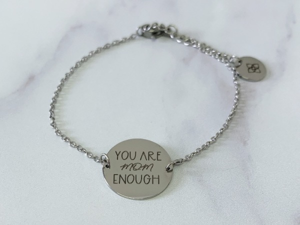 """You are mom enough"" Dainty Petite Bracelet"