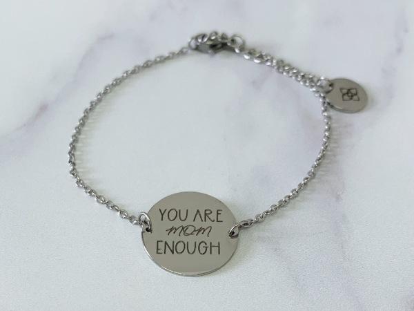 """You are mom enough"" Dainty Petite Bracelet"