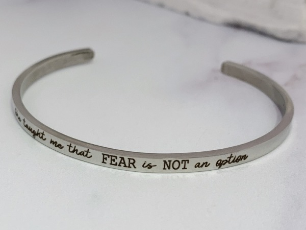 """She taught me that fear is not an option"" Samsara Bracelet"