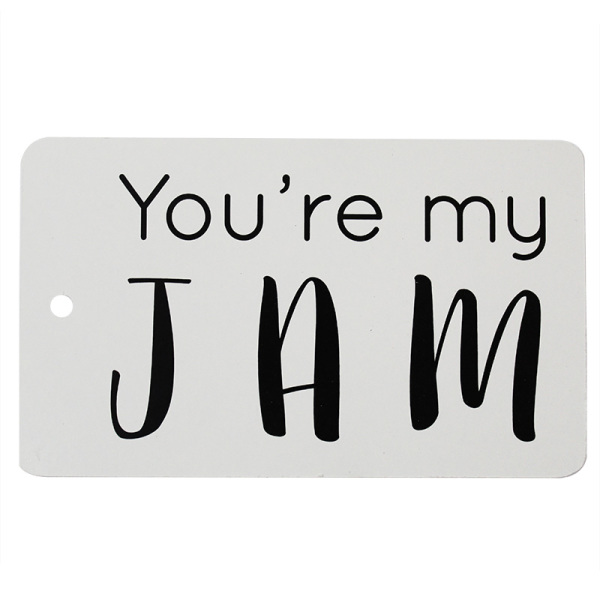 Youre my JAM! Tag