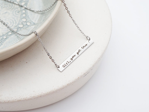"""Girl, you got this"" Horizontal Bar Necklace"
