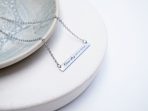"""One day at a time"" Reminders Necklace"