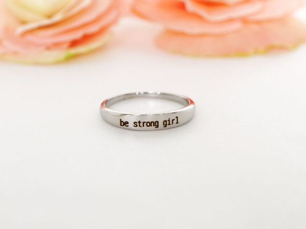 "Stacker Ring - ""Be strong girl"""