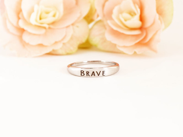 "Stacker Ring - ""Brave"""