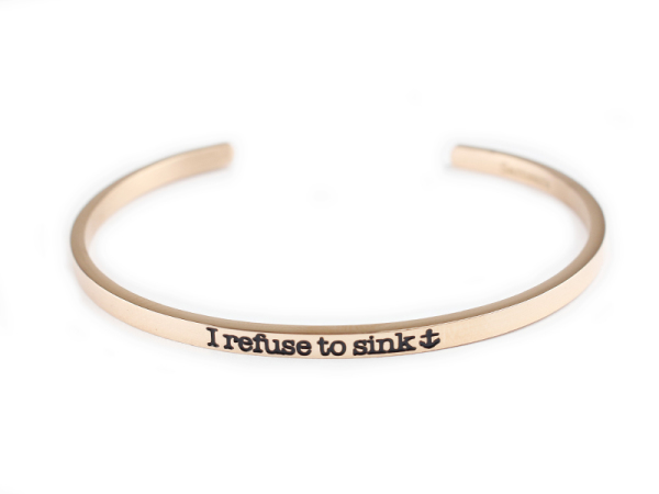 """I refuse to sink"" Bracelet"