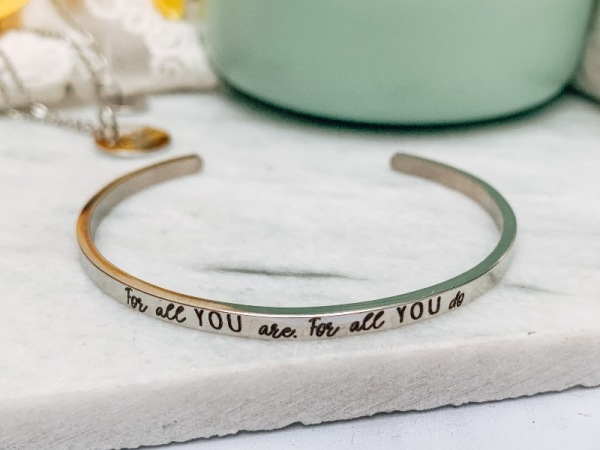"""For all you are"" Bracelet"