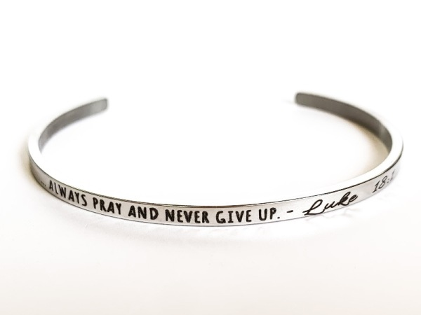 """Always pray & never give up"" Bracelet"
