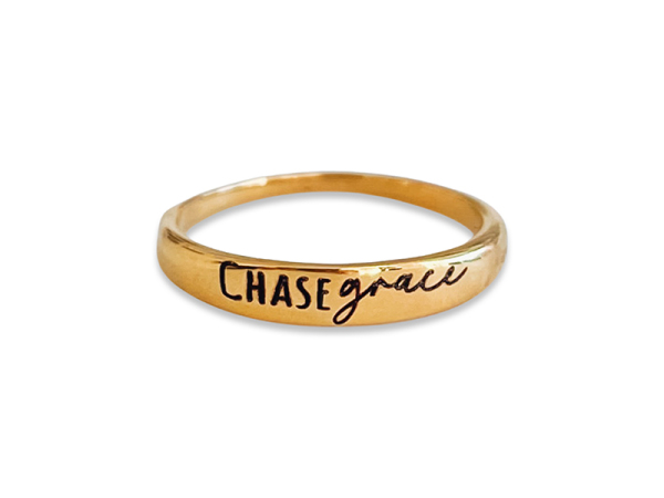 """Stacker Ring - """"Chase Grace"""""""