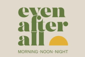 Even After All - 44 Stanley
