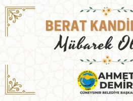 Belediye Başkanı Ahmet Demir'in Berat Kandili mesajı