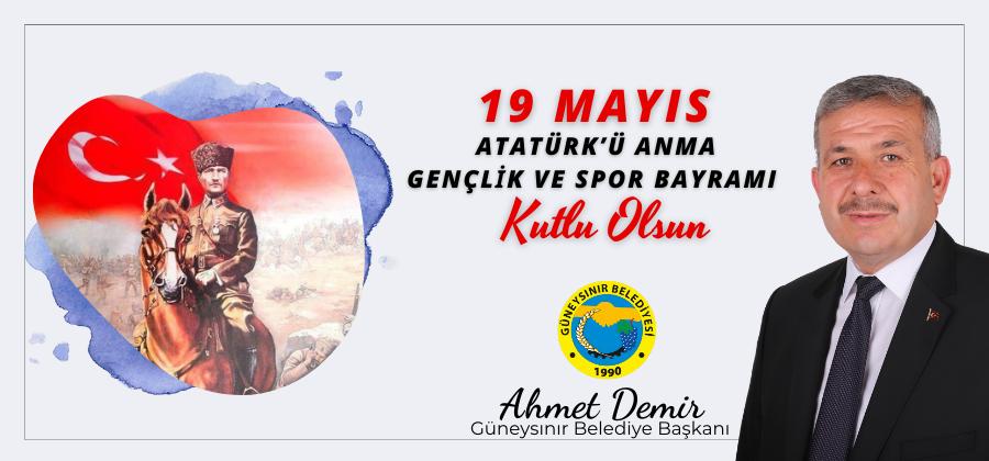Başkan Demir'in 19 Mayıs Atatürk'ü Anma Gençlik ve Spor Bayramı Mesajı