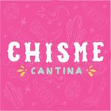 Chisme Cantina Logo